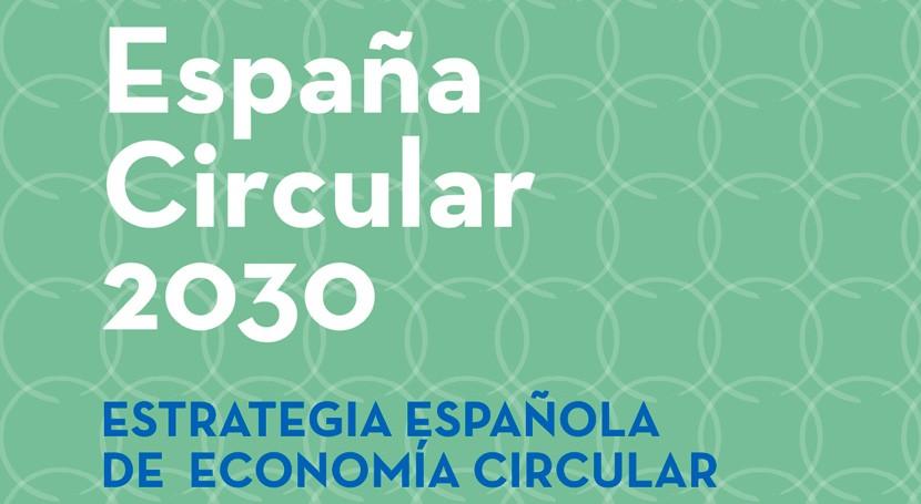 Consulta pública del borrador de la futura Estrategia Española de Economía Circular