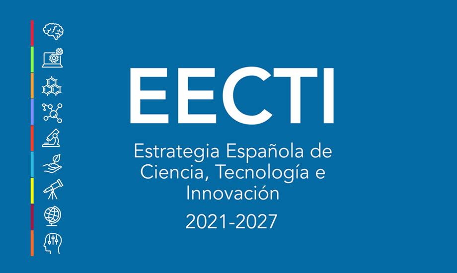 (Español) Aprobada la Estrategia Española de Ciencia, Tecnología e Innovación 2021-2027