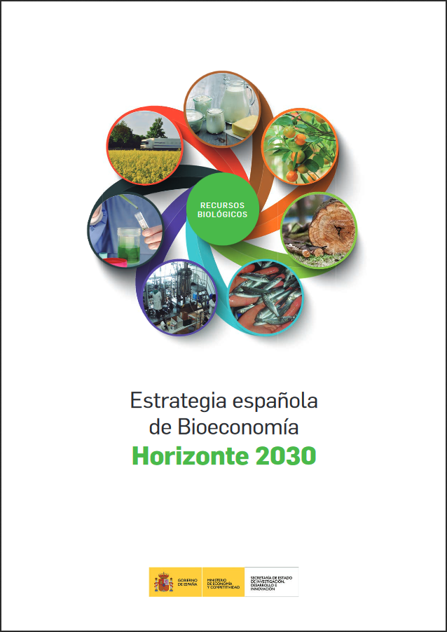 Spanish Strategy on Bioeconomy + Actuation Plan 2016