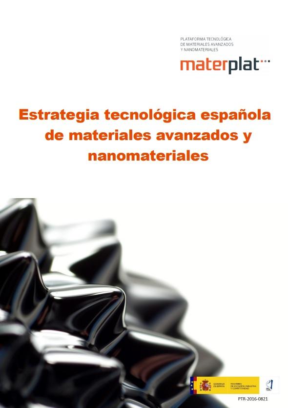 BIOPLAT colabora en el documento 'Estrategia Tecnológica Española de Materiales Avanzados' y Nanomateriales