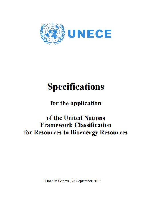 Specifications for the application of the United Nations Framework Classification for Resources to Bioenergy Resources