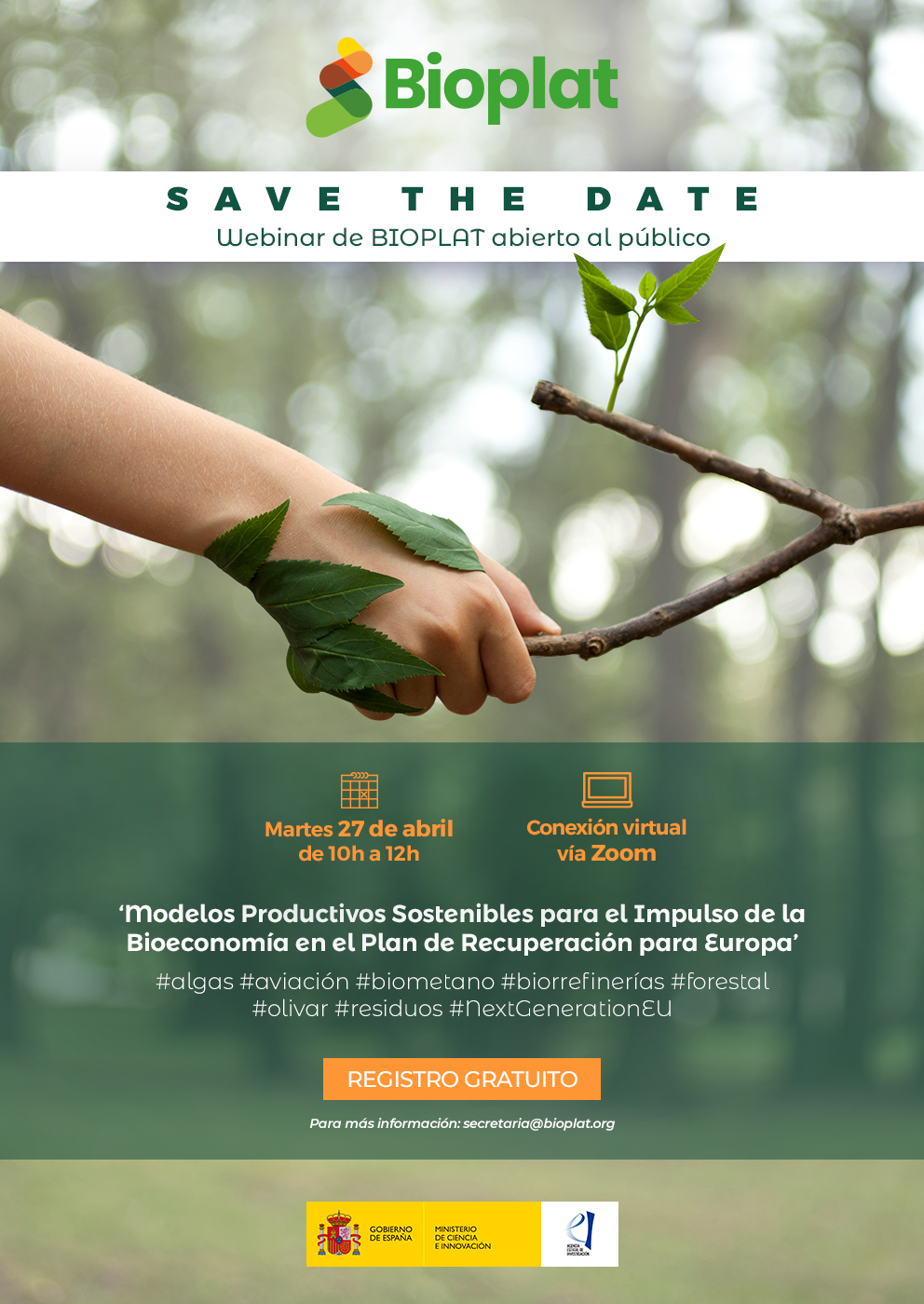 (Español) SAVE THE DATE – 27 ABRIL: Webinar BIOPLAT 'Modelos Productivos Sostenibles para el Impulso de la Bioeconomía en el Plan de Recuperación para Europa'