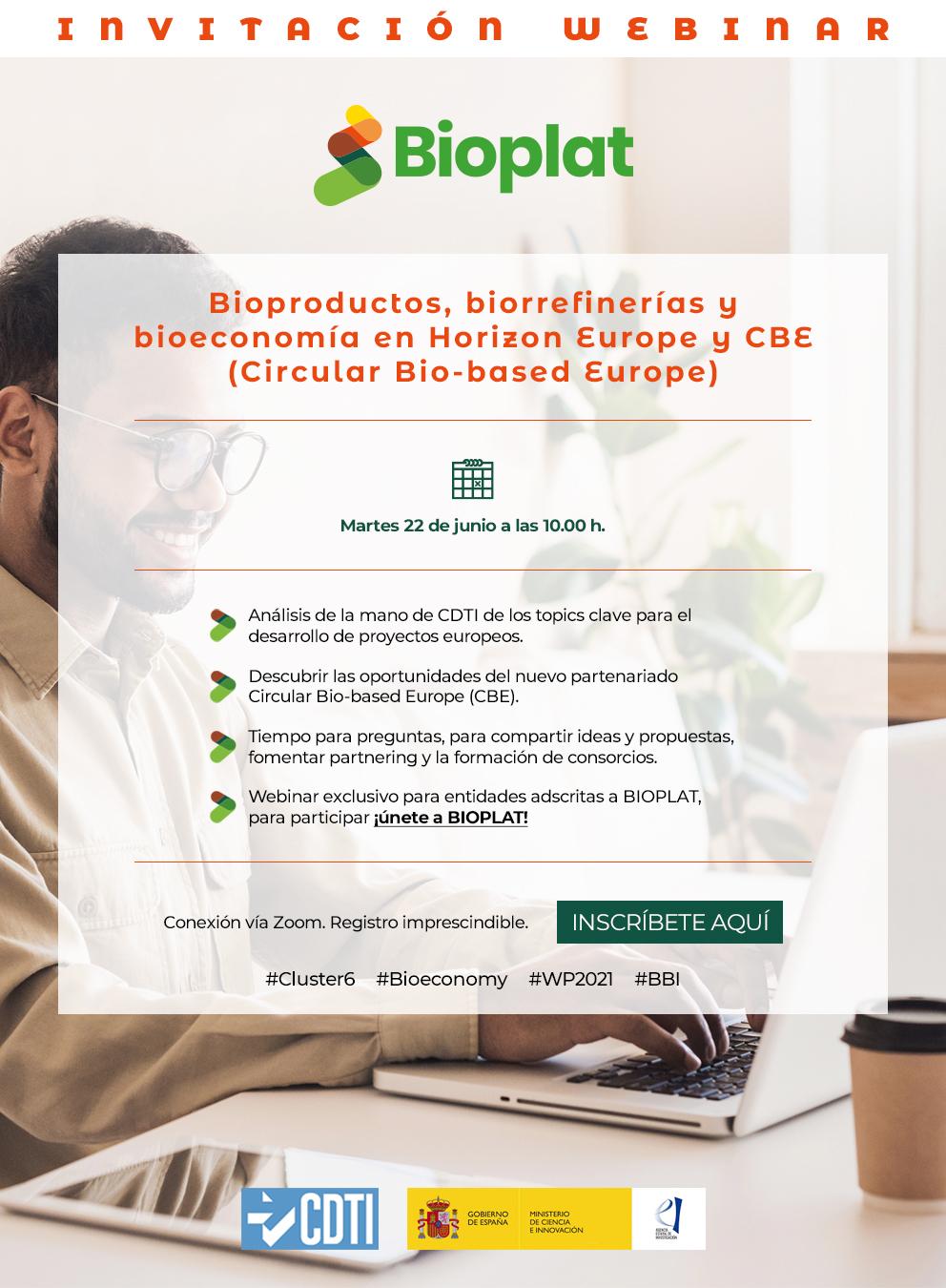 Webinar BIOPLAT / CDTI 'Bioproductos, biorrefinerías y bioeconomía en Horizon Europe y CBE' (22 junio, 10h)