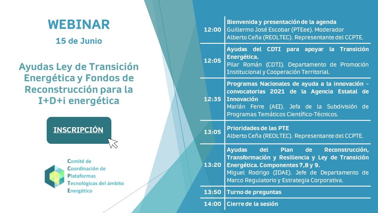 (Español) Webinar CCPTE: Ayudas Ley de Transición Energética y Fondos de Reconstrucción para la I+D+i energética (15 junio, 12h)